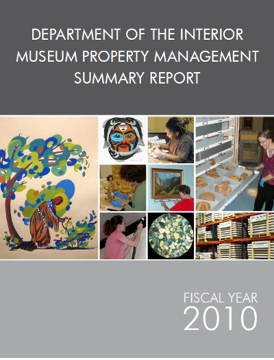 Department of the Interior Museum Property Management Summary Report, FY 2010