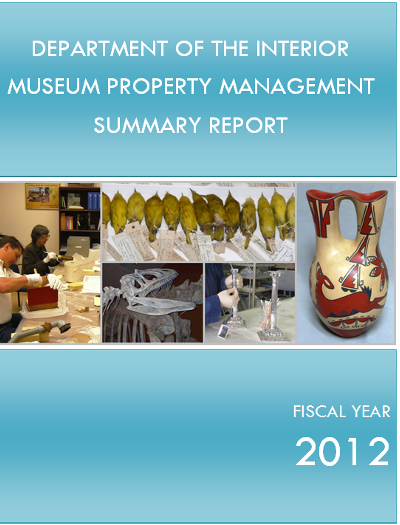 Department of the Interior Museum Property Management Summary Report, FY 2012
