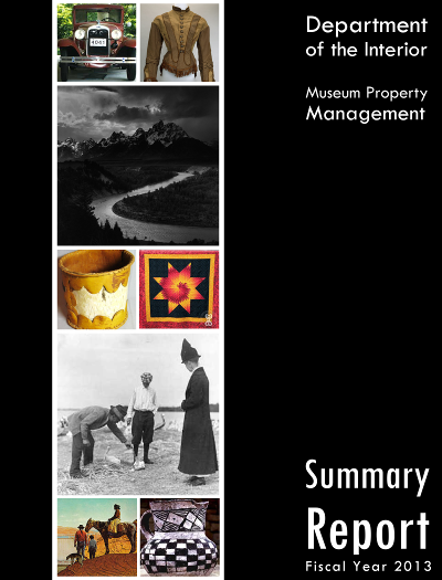 Department of the Interior Museum Property Management Summary Report, FY 2013
