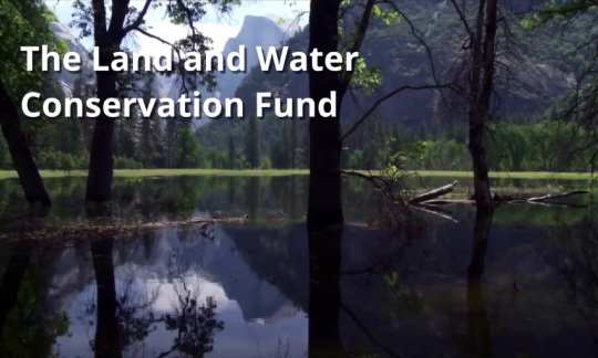Land and Water Conservation Fund video