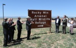 Salazar, Hickenlooper, Udall, Perlmutter and Hancock also unveiled a Colorado Department of Transportation directional sign for the Rocky Mountain Arsenal National Wildlife Refuge.